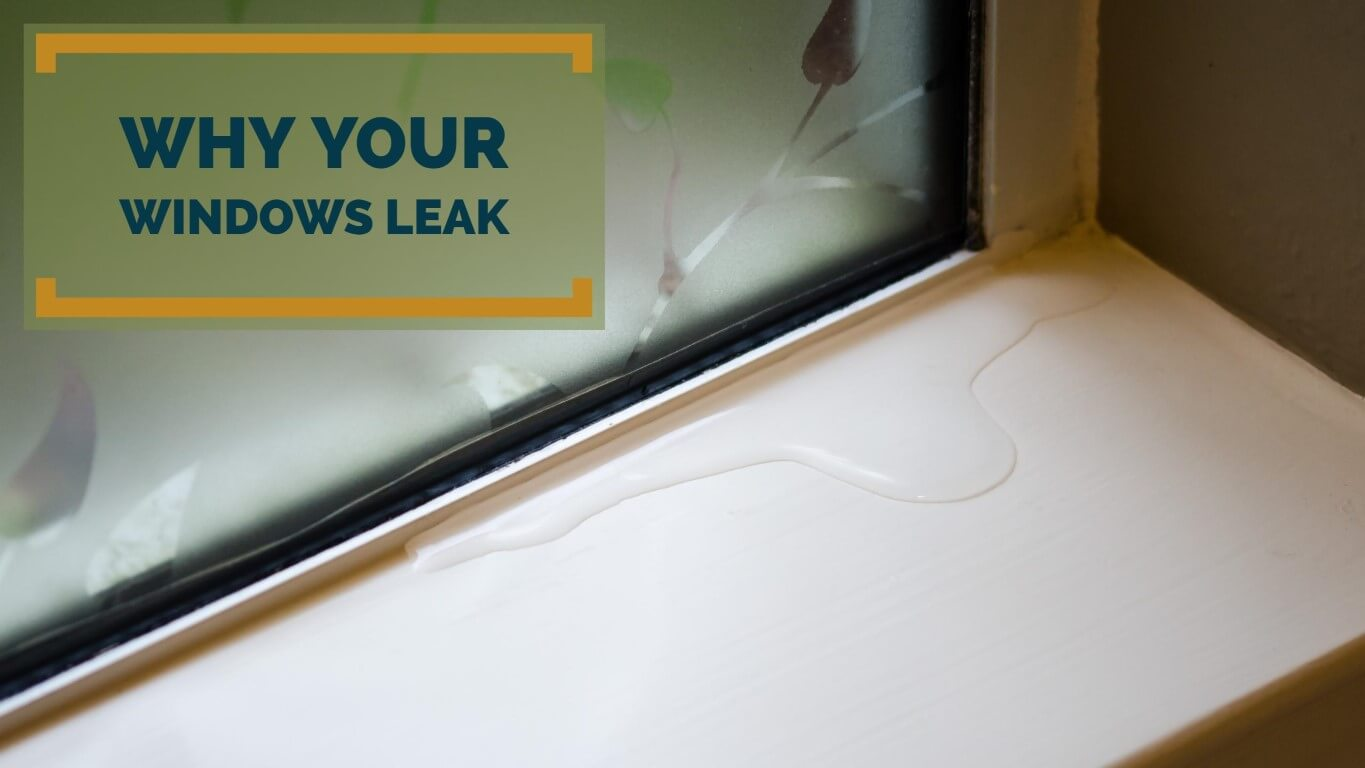 Why Windows Leak In New Construction Houston Homes